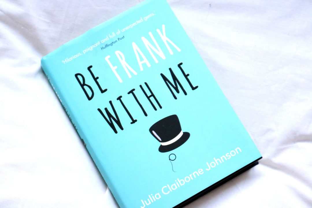 Be Frank With Me, Julia Claiborne Johnson, book review, whispering stories, book blog, jodetopia