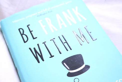 Be Frank With Me Front Cover is teal with black and white capitalised writing