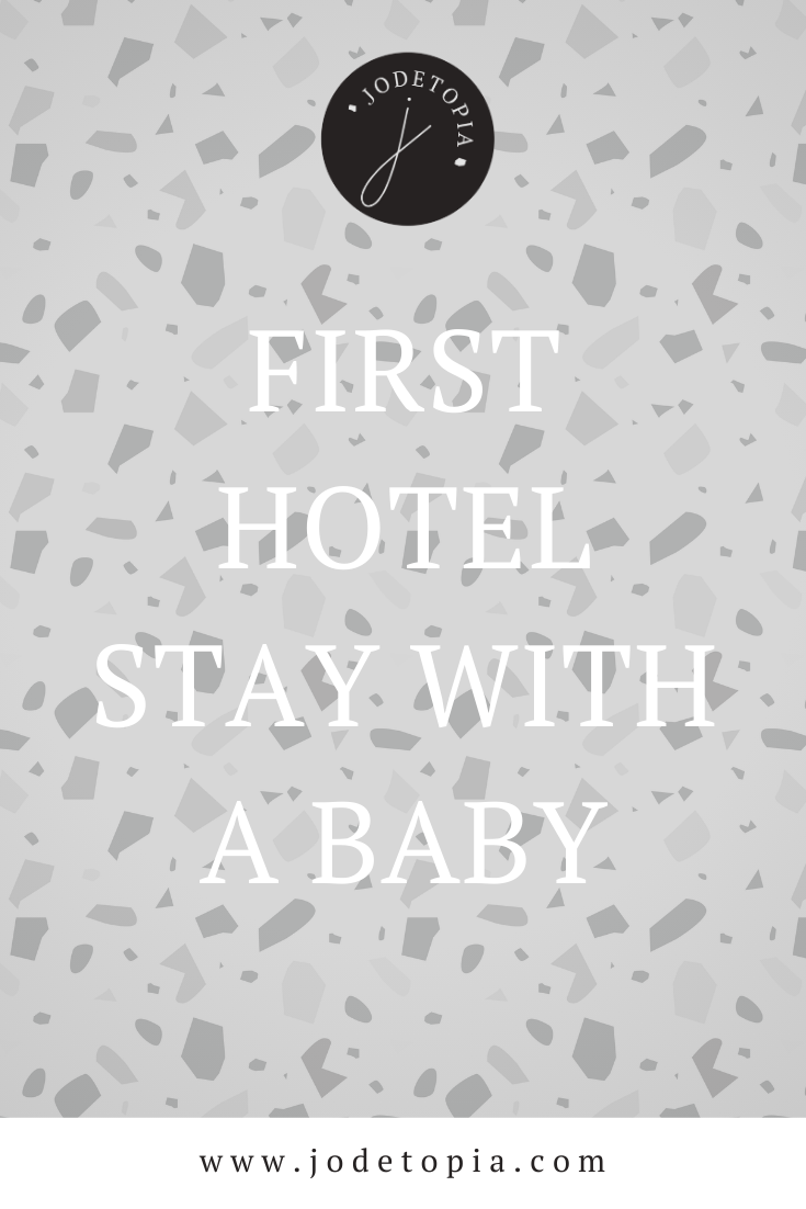 First Hotel Stay with a baby word pinterest graphic