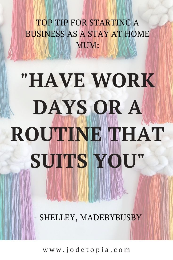 Madebybusby's tip for starting a business as a stay at home mum