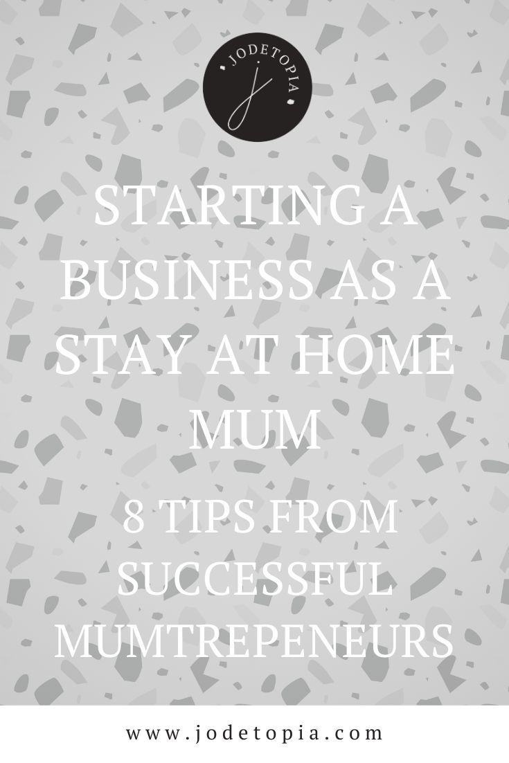 starting a business as a stay at home mum pinterest graphic